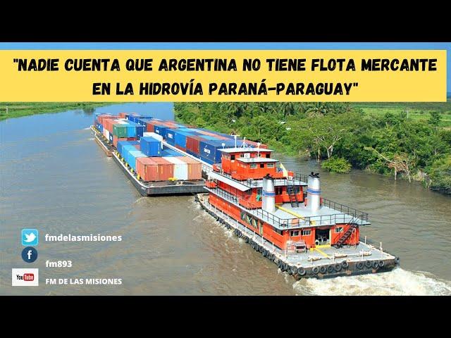 Julio González Insfrán: Argentina no tiene una flota mercante en la Hidrovía Paraná- Paraguay